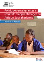 Politiques enseignantes et résultats d'apprentissages en Afrique Subsaharienne : résultats et modèles