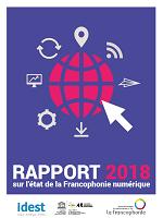 Rapport 2018 sur l'état de la Francophonie numérique