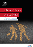 School violence and bullying: global status and trends, drivers and consequences