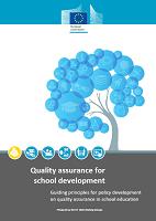 Quality assurance for school development: guiding principles for policy development on quality assurance in school education