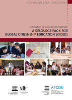 Training tools for curriculum development: a resource pack for global citizenship education (GCED)