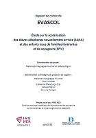 Etude sur la scolarisation des élèves allophones nouvellement arrivés (EANA) et des enfants issus de familles itinérantes et de voyageurs (EFIV) - Rapport de recherche EVASCOL