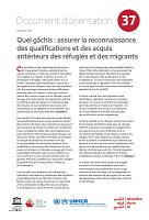 Quel gâchis : assurer la reconnaissance des qualifications et des acquis antérieurs des réfugiés et des migrants