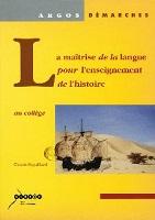 La maîtrise de la langue pour l'enseignement de l'histoire au collège