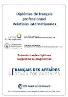 Diplômes de français professionnel relations internationales : présentation des diplômes, suggestion de programmes