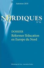 n° 36 - 2018 - Réformer l'éducation en Europe du nord : dossier