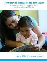 Identificar las desigualdades para actuar: El desarrollo de la primera infancia en América Latina y el Caribe