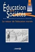 Le retour de l'éducation morale : dossier