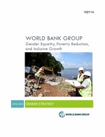 World Bank Group gender strategy (FY16-23) : gender equality, poverty reduction and inclusive growth