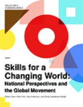 Skills for a changing world: national perspectives and the global movement
