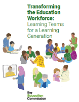Transforming the education workforce: learning teams for a learning generation