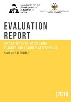 Evaluation report. Innovations for monitoring teacher and learner attendances: Namibia pilot project