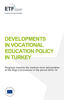 Developments in vocational education policy in Turkey: progress towards the medium-term deliverables of the Riga conclusions in the period 2015-19