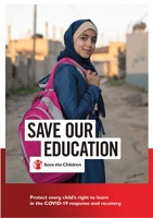 Save our education: protect every child's right to learn in the COVID-19 response and recovery
