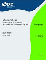 Educar para la vida: el desarrollo de las habilidades socioemocionales y el rol de los docentes