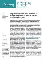 n° 392 - juin 2020 - Regards comparatifs sur la formation en Europe : un plafond de verre du côté des entreprises françaises