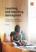 Learning and teaching reimagined : change and challenge for students, staff and leaders