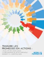 Traduire les promesses en actions : l'égalité des sexes dans le programme de développement durable à l'horizon 2030
