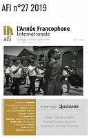 L'année francophone internationale 2019 : voyage en francophonies