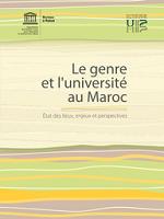 Le genre et l'université au Maroc : états des lieux, enjeux et perspectives