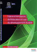 Enjeux et tendances de l'éducation en vue du développement durable