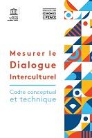 Mesurer le dialogue interculturel : cadre conceptuel et technique