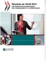 Résultats de TALIS 2013 : une perspective internationale sur l'enseignement et l'apprentissage