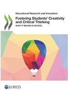 Fostering students' creativity and critical thinking : what it means in school