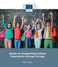 Study on supporting school innovation across Europe: final report