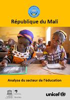 République du Mali : analyse du secteur de l'éducation : pour la relance d'un enseignement fondamental de qualité pour tous et le développement d'une formation adaptée aux besoins - Juin 2017