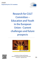 Research for CULT Committee - Education and youth in the European Union - current challenges and future prospects