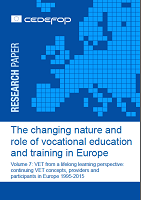 The changing nature and role of vocational education and training in Europe: volume 7: VET from a lifelong learning perspective: continuing VET concepts, providers and participants in Europe 1995-2015