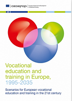 Vocational education and training in Europe, 1995-2035 : Scenarios for european vocational education and training in the 21st century