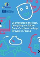 Tirer les leçons du passé, dessiner notre avenir : l'héritage culturel européen à travers eTwinning