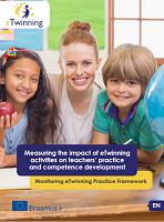 Measuring the impact of eTwinning activities on teachers' practice and competence development: monitoring eTwinning practice framework