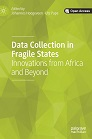 Data collection in fragile states : innovations from Africa and beyond