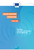 Digital education action plan 2021-2027: Resetting education and training for the digital age
