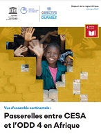 Vue d'ensemble continentale : passerelles entre CESA et l'ODD 4 en Afrique