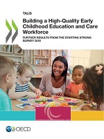 Building a high-quality early childhood education and care workforce: further results from the starting strong survey 2018