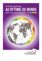 La francophonie au rythme du monde : rapport de la Secrétaire générale de la Francophonie