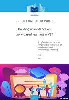 Building up evidence on work-based learning in VET : A reflection on sources for possible indicators or benchmarks on work-based learning