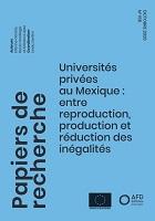 Universités privées au Mexique : entre reproduction, production et réduction des inégalités