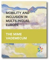 The MIME Vademecum: mobility and inclusion in multilingual Europe