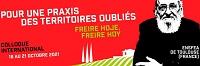 Pour une praxis des territoires oubliés. Freire hoje, Freire hoy - Colloque international