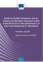Study on gender behaviour and its impact on education outcomes (with a special focus on the performance of boys and young men in education): final report
