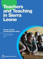 Teachers and teaching in Sierra Leone: teacher quality and management study