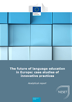 The future of language education in Europe: case studies of innovative practices: analytical report