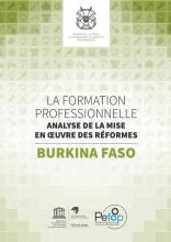 La formation professionnelle au Burkina Faso : analyse de la mise en oeuvre des réformes