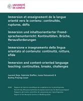 Immersion et enseignement de la langue orienté vers le contenu : continuités, ruptures, défis