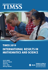 TIMSS 2019 International results in mathematics and science